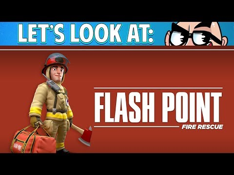 Let's Look At: Flash Point: Fire Rescue!
