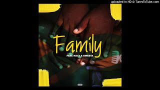 Major League Djz - Family (feat. Kwesta & Kid X) [Official Audio]