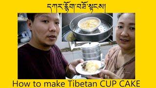 How To Make Tibetan CUP CAKE | TIbetan Vlogger | Tibetan Food