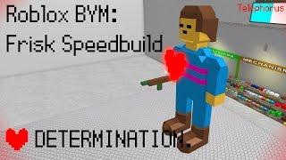 Roblox BYM: Frisk Speedbuild