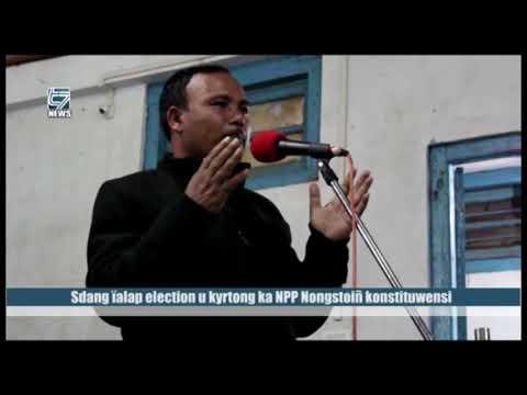 Sdang ïalap election u kyrtong ka NPP Nongstoiñ konstituwensi