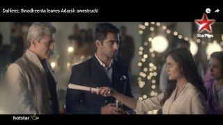 Dahleez Swadheenta leaves Adarsh awestruck