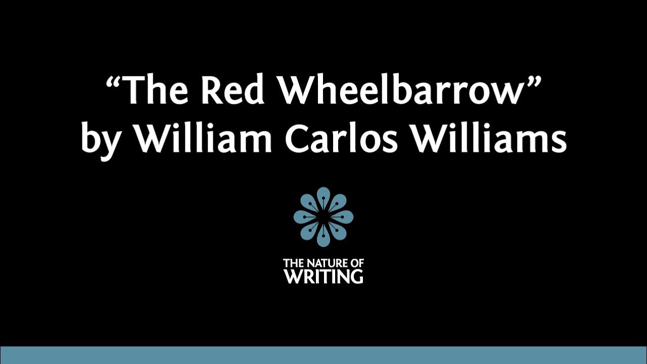 the red wheelbarrow william carlos williams analysis