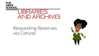 NEW! Requesting Reserves from Canvas I The New School Libraries and Archives thumbnail