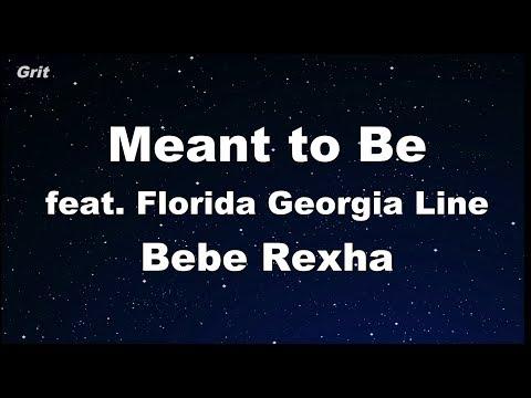 Meant to Be (feat. Florida Georgia Line) - Bebe Rexha Karaoke 【No Guide Melody】 Instrumental
