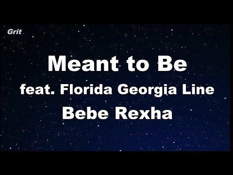 Meant to Be (feat. Florida Georgia Line) - Bebe Rexha Karaoke 【No Guide Melody】 Instrumental