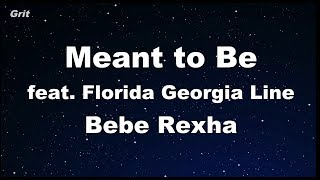 Meant to Be (feat. Florida Georgia Line) - Bebe Rexha Karaoke 【No Guide Melody】 Instrumental Mp3