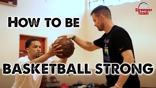 How to Be Basketball Strong