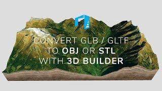 Convert a 3D map GLB / glTF to OBJ with Microsoft 3D Builder - 3D-Mapper.com