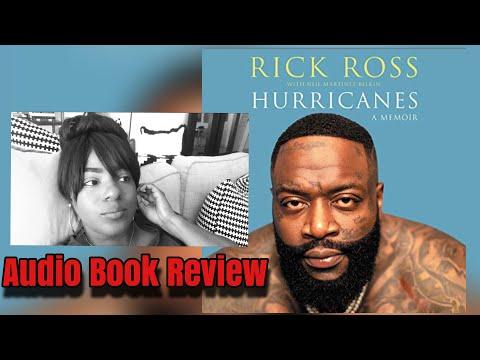Hurricanes: A Memoir By Rick Ross Audio Book Review
