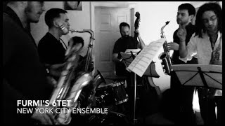 Furmi's 6tet New York City Ensemble. 3min