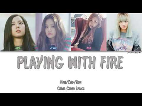 BLACKPINK - 'PLAYING WITH FIRE' LYRICS (Color Coded Eng/Rom/Han)