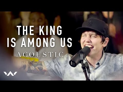 The King Is Among Us | Acoustic | Elevation Worship