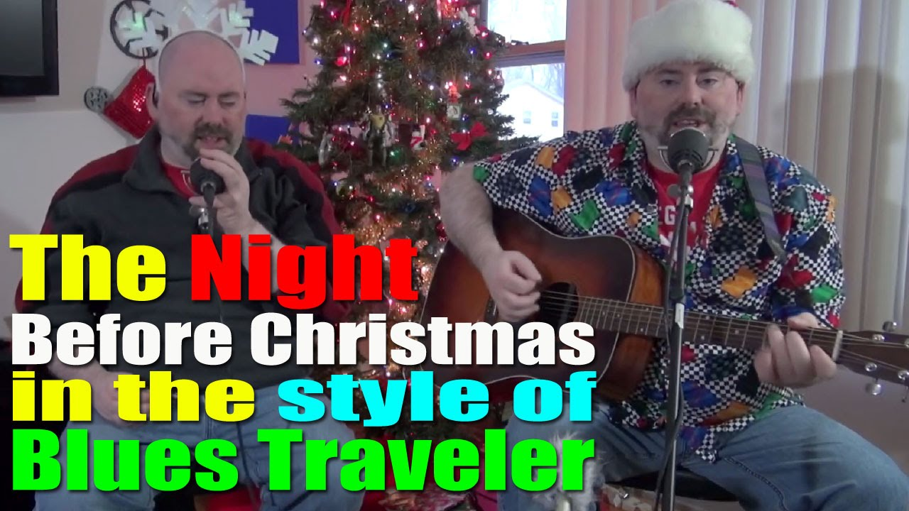 the night before christmas in the style of blues traveler - Blues Traveler Christmas