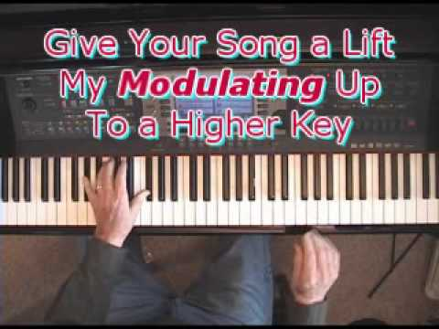 Piano Players: Give Your Songs a Lift By Modulating Up To a Higher Key