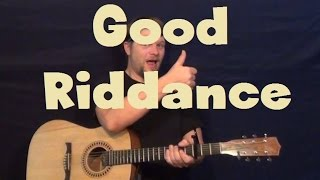 Good Riddance (Green Day) Easy Strum Guitar Lesson Fingerstyle