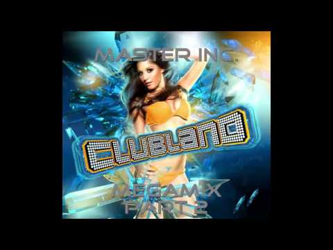 Master Inc - Clubland Megamix part 2