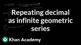Repeating decimal as infinite geometric series