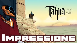 Tahira: Echoes of the Astral Empire PC Gameplay & First Impressions -