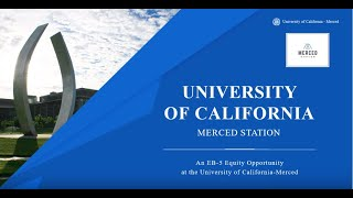 Merced Station: University of California - Merced Off-Campus Student Housing EB-5 Project