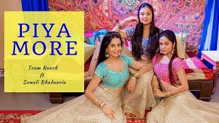 Piya More | Baadshaho | Team Naach ft Sonali Bhadauria (LiveToDance with Sonali)