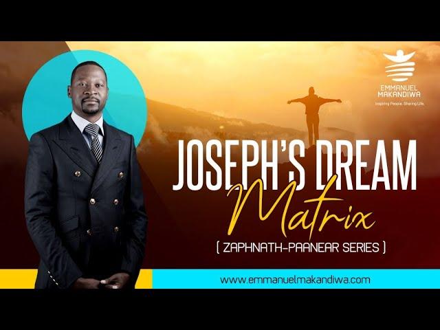 Joseph's dream matrix (Zaphnaathpaneah Series) by Emmanuel Makandiwa