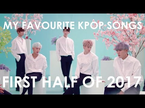 Top 25 K-pop songs 2017 (January to June)