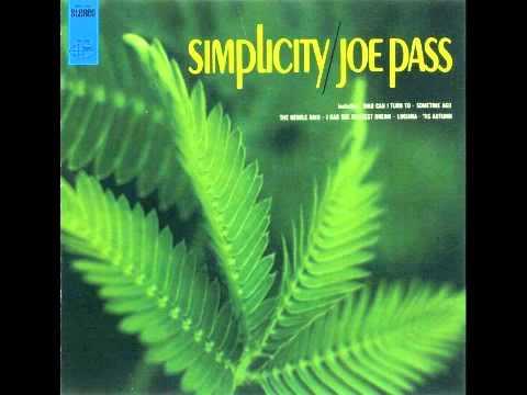 Joe Pass - Nobody Else But Me