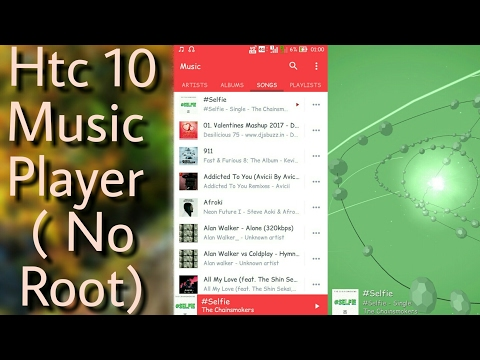 Htc 10 Music Player on any andriod device (no root )