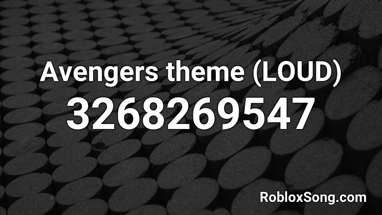 Extremely Loud Roblox Ids Avengers Theme Loud Roblox Id Music Code Youtube