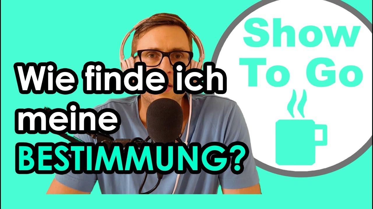 Wie Finde Ich Meine Bestimmung 5min René Schwuchow Show To