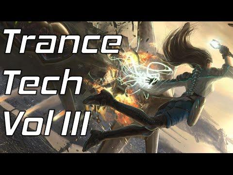 An Hour of Tech Trance Music Vol. III