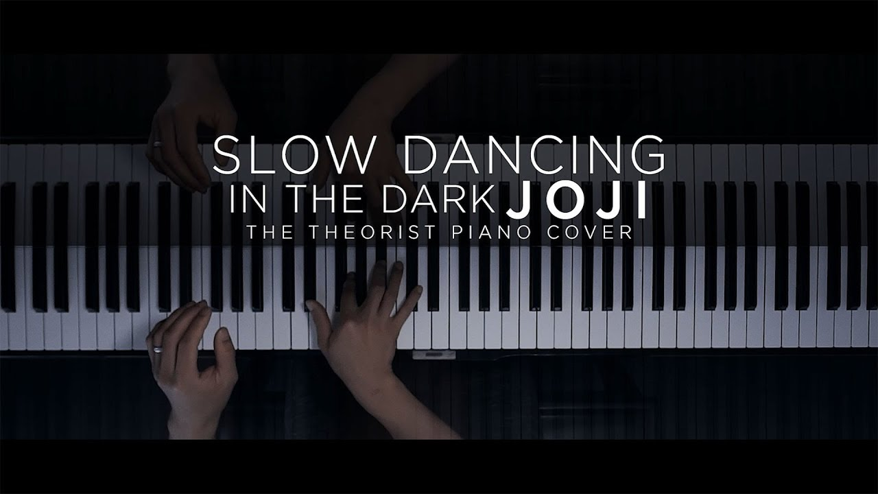 Joji Slow Dancing In The Dark The Theorist Piano Cover Youtube