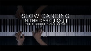 Download Joji - SLOW DANCING IN THE DARK | The Theorist Piano Cover Mp3 and Videos