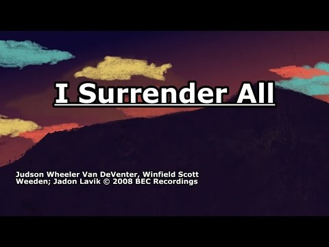 I Surrender All - Jadon Lavik - Lyrics