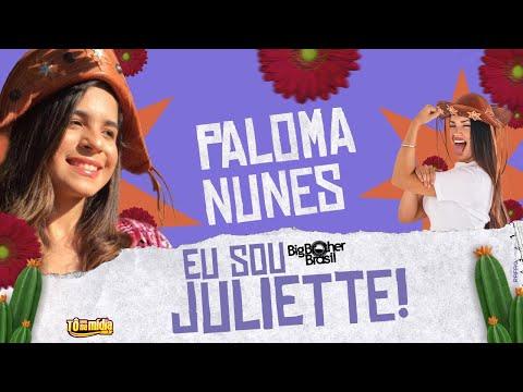 """Eu Sou Julietti"" Paloma Nunes"