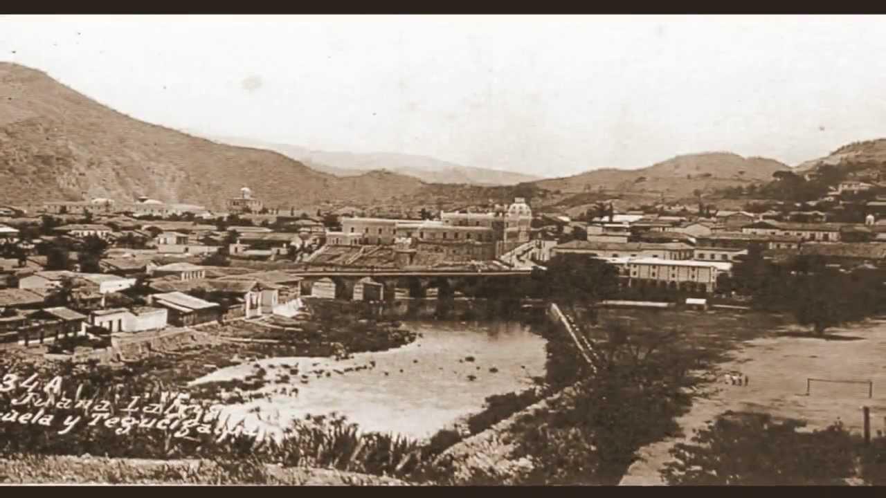 Fotos antiguas tegucigalpa y comayaguela youtube - Fotos antiguas de macael ...