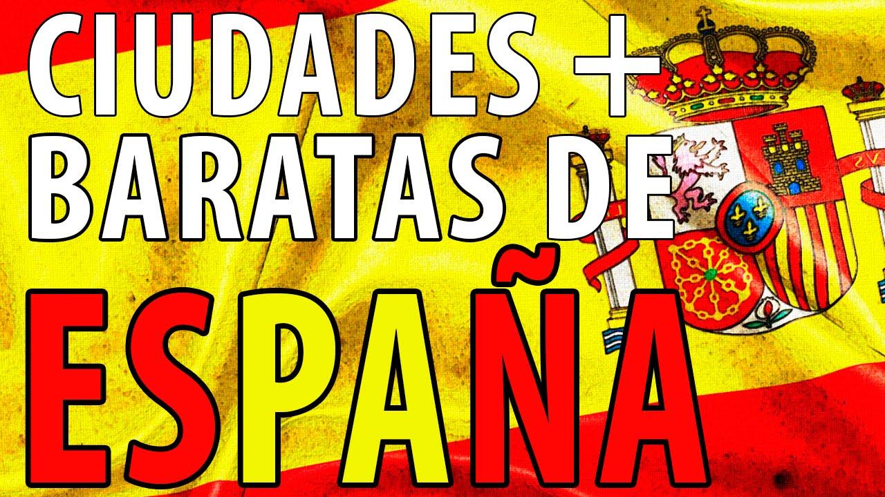Las ciudades mas baratas de espa a vive mejor con menos dinero youtube - Mejor sitio para vivir en espana ...