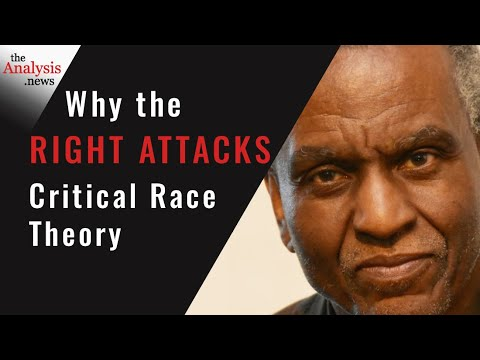 Why the Right Attacks Critical Race Theory - Gerald Horne