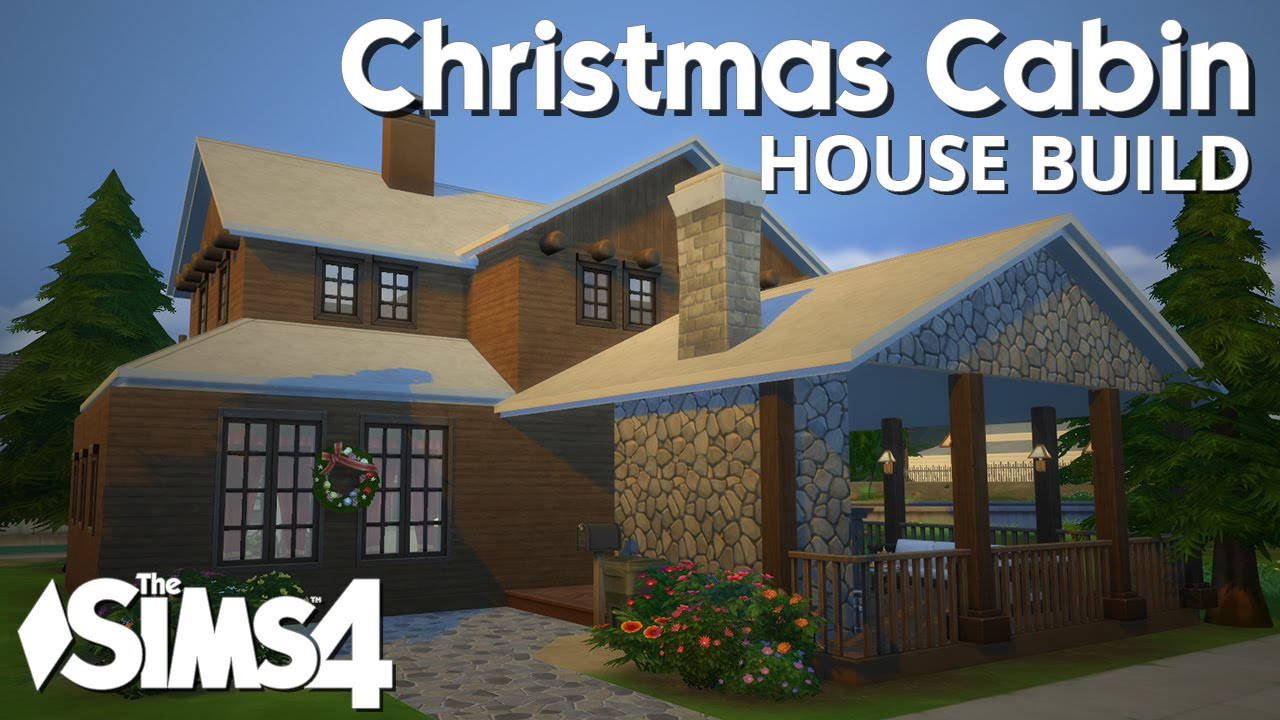 The sims 4 house building christmas cabin youtube for Building a chalet home