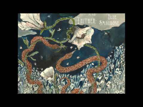 Micah Blue Smaldone - Hither and Thither (Full Album)