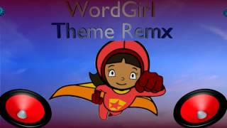 (Requested) [Techno/Dubstep] WordGirl Theme Remix - DJBassFox28