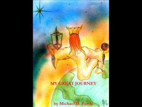 My Great Journey  Audio Book with Music on Death, Dying, Transition, Acceptance, Love
