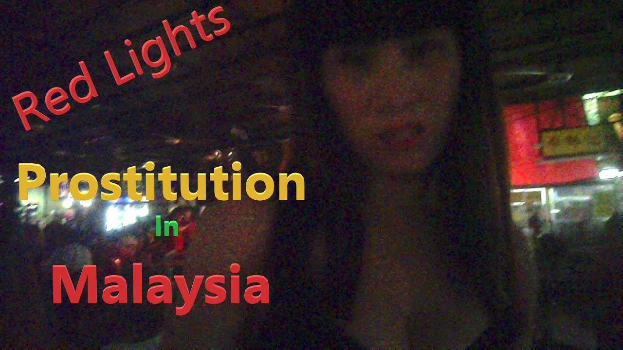 Red Lights:  Prostitutes at One Stop Food Court, Kuala Lumpur Malaysia 2019