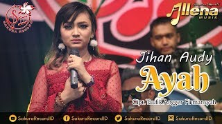 Download lagu Jihan Audy Ayah