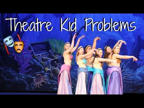 THEATRE KID PROBLEMS! Pt.  2
