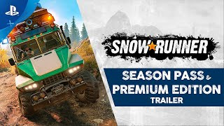 SnowRunner - Season Pass & Premium Edition Trailer | PS4
