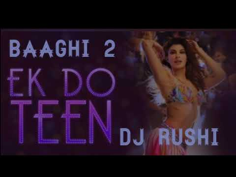 Ek Do Teen (DJ Remix) Dj Rushi Dj PRX MK STUDIO exported