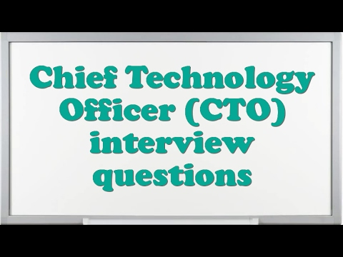 Chief Technology Officer (CTO) interview questions