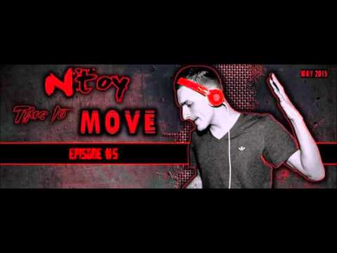 Ntoy - Time To Move Episode#5